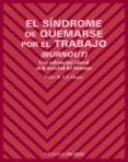 EL SINDROME DE QUEMARSE POR EL TRABAJO (BURNOUT): UNA ENFERMEDAD LABORAL EN LA SOCIEDAD DEL BIENESTAR - 9788436819496 - PEDRO R. GIL-MONTE