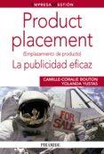 PRODUCT PLACEMENT: LA PUBLICIDAD EFICAZ - 9788436826296 - YOLANDA YUSTAS LOPEZ
