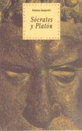SOCRATES Y PLATON - 9788446005896 - ROMANO GASPAROTTI