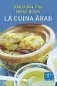 LA CUINA ARAB - 9788466405096 - IRENE GELPI