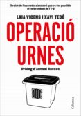 OPERACIÓ URNES - 9788466423496 - LAIA VICENS