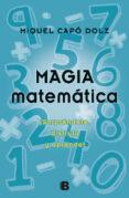 magia matematica: sorprendete, disfruta y aprende-miguel capo dolz-9788466650496
