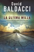 LA ÚLTIMA MILLA (SERIE AMOS DECKER 2) - 9788466661096 - DAVID BALDACCI
