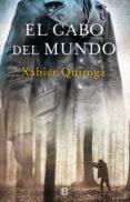 EL CABO DEL MUNDO - 9788466663496 - XABIER QUIROGA