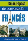 GUIA DE CONVERSACION FRANCES - 9788467027396 - VV.AA.