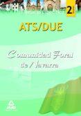 ATS/DUE DE LA COMUNIDAD FORAL DE NAVARRA. TEMARIO PARTE ESPECIFIC A VOLUMEN II - 9788467640496 - VV.AA.