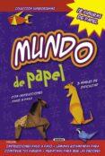MUNDO DE PAPEL (SUPERORIGAMI) - 9788467728996 - VV.AA.