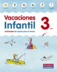 VACACIONES 3 AÑOS INFANTIL SANTILLANA ED 2014 - 9788468087696 - VV.AA.