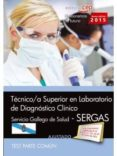 TÉCNICO/A SUPERIOR EN LABORATORIO DE DIAGNÓSTICO CLÍNICO. SERVICIO GALLEGO DE SALUD (SERGAS). TEST COMÚN - 9788468160696 - VV.AA.