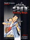 20TH CENTURY BOYS Nº3 - 9788468472096 - NAOKI URASAWA