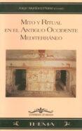 MITO Y RITUAL EN EL ANTIGUO OCCIDENTE MEDITERRANEO - 9788474969696 - VV.AA.