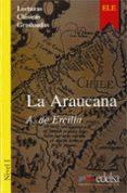 LA ARAUCANA - 9788477111696 - ALONSO DE ERCILLA Y ZUÑIGA