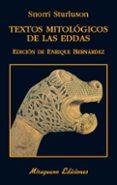 TEXTOS MITOLOGICOS DE LAS EDDAS - 9788478134496 - SNORRI STURLUSON
