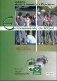 ENTRENAMIENTO DE FUTBOL: JUEGOS, ADIESTRAMIENTO Y PRACTICAS (4ª E D.) - 9788480190596 - NICK WHITEHEAD