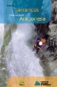 INDICE DE BARRANCOS DE LA COMUNIDAD ARAGONESA - 9788483210796 - VV.AA.