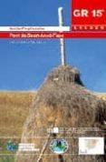 SENDA PREPIRENAICA: PONT DE SUERT-ANSO-FAGO (GR 15 ARAGON) - 9788483211496 - VV.AA.