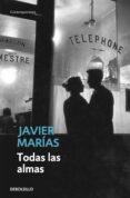 TODAS LAS ALMAS - 9788483461396 - JAVIER MARIAS FRANCO