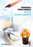 (I.B.D.)PREVENCION DE RIESGOS LABORALES - BASICO - SECTOR OFICINA COMERCIO. - 9788483648896 - VV.AA.