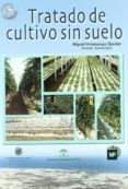 TRATADO DE CULTIVO SIN SUELO (3ª ED.) - 9788484761396 - MIGUEL URRESTARAZU GAVILAN