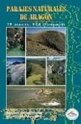 PARAJES NATURALES DE ARAGON (INCLUYE MAPA) - 9788487601996 - FERNANDO LAMPRE VITALLER