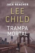 TRAMPA MORTAL - 9788490562796 - LEE CHILD