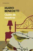 QUIEN DE NOSOTROS - 9788490626696 - MARIO BENEDETTI
