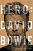 hero: david bowie (ebook)-lesley-ann jones-9788491047896