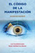 EL CODIGO DE LA MANIFESTACION: 12 PODERES - 9788491111696 - RAIMON SAMSO