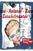 RELATOS ESCALOFRIANTES DE ROALD DAHL - 9788491220596 - ROALD DAHL