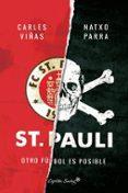 ST. PAULI: OTRO FUTBOL ES POSIBLE - 9788494645396 - NATXO PARRA