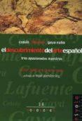 COSSIO, LAFUENTE, GAYA NUÑO: EL DESCUBRIMIENTO DEL ARTE ESPAÑOL, TRES APASIONADOS MAESTROS - 9788495599896 - JAVIER PORTUS PEREZ