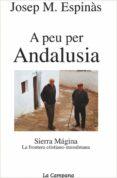 A PEU PER ANDALUSIA - 9788495616296 - JOSEP MARIA ESPINAS