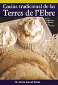 COCINA TRADICIONAL DE LAS TERRES DE L EBRE - 9788496035096 - CARMEN QUERALT TOMAS
