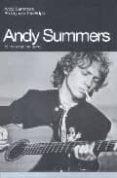 ANDY SUMMERS: EL TREN QUE NO PERDI - 9788496879096 - ANDY SUMMERS