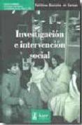 INVESTIGACION E INTERVENCION SOCIAL - 9788496913196 - VV.AA.