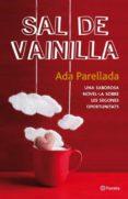 SAL DE VAINILLA - 9788497082396 - ADA PARELLADA