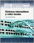 SISTEMAS INFORMATICOS Y REDES LOCALES - 9788497324496 - CARLOS VALDIVIA MIRANDA