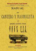 MANUAL DEL CANTERO Y MARMOLISTA (ED. FACSIMIL) - 9788497613996 - ANTONIO PEREZ-SANCHEZ
