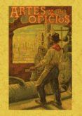 ARTES Y OFICIOS: VISITAS INSTRUCTIVAS A TALLERES Y FABRICAS - 9788497615396 - LUCIANO GARCIA DEL REAL