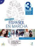 NUEVO ESPAÑOL EN MARCHA 3 EJERCICIOS+CD - 9788497787796 - FRANCISCA CASTRO