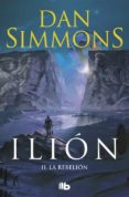 ILION II: LA REBELION - 9788498722796 - DAN SIMMONS