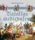 BATALLAS MEDIEVALES - 9788499281896 - VV.AA.