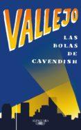 las bolas de cavendish (ebook)-fernando vallejo-9789585428096