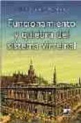 FUNCIONAMIENTO Y QUIEBRA DEL SISTEMA VIRREINAL - 9789875072596 - EDBERTO OSCAR ACEVEDO