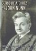 CURSO DE AJEDREZ DE JOHN NUNN JOHN NUNN