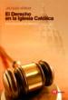 el derecho en la iglesia catolica: introduccion al derecho canoni co-9788427131606
