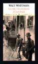 la vida y las aventuras de jack engle-walt whitman-9788494712906