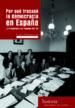 POR QUE FRACASO LA DEMOCRACIA EN ESPAÑA EMMANUEL RODRIGUEZ