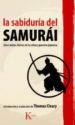 LA SABIDURIA DEL SAMURAI: CINCO TEXTOS CLASICOS DE LA CULTURA GUE RRERA JAPONESA THOMAS CLEARY