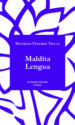 MALDITA LENGUA MAURICIO TENORIO TRILLO